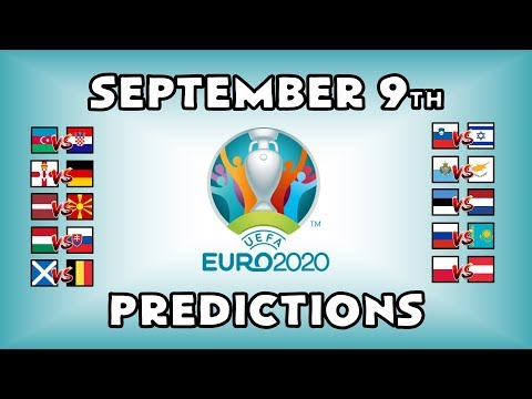 EURO 2020 QUALIFYING MATCHDAY 6 - PART 2 - PREDICTIONS