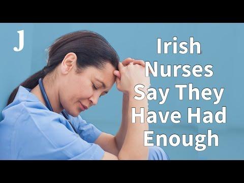 Irish Nurses Say They Have Had Enough
