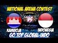 LIVE ARENA KONTES !! SEMANGAT TOP GLOBAL INDO  - INDONESIA VS KAMBOJA | Mobile Legends 8 Maret 2018