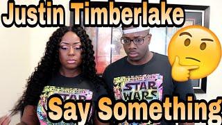 Video Justin Timerlake - Say Something ft. Chris Stapleton | Couple Reacts MP3, 3GP, MP4, WEBM, AVI, FLV Juli 2018