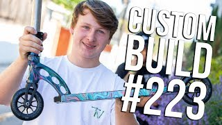 Video Custom Build #223 (ft. Liam Fellows) │ The Vault Pro Scooters MP3, 3GP, MP4, WEBM, AVI, FLV Maret 2019