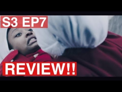 The Handmaid's Tale | S3 EP7 Review!