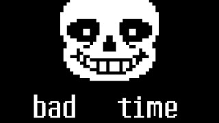 BAD TIME! (Custom Stage)
