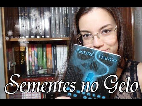 Livro - Sementes no Gelo (André Vianco)