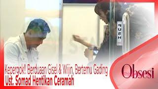 Video Kepergok!! Berduaan Gisel & Wijin, Bertemu Gading Marten. Ust. Somad Hentikan Ceramah - OBSESI MP3, 3GP, MP4, WEBM, AVI, FLV Maret 2019