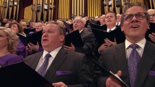 "The Mormon Tabernacle Choir sings, ""Let Us All Press On."""