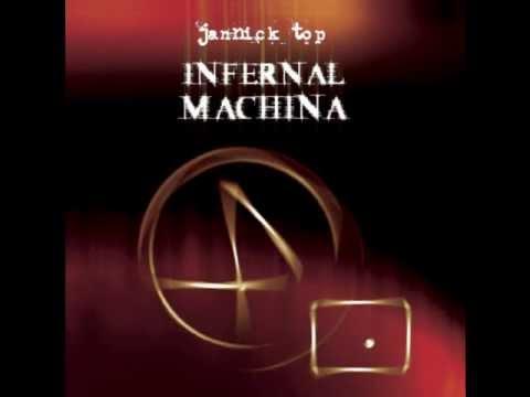 Jannick Top - Infernal Machina Part VI