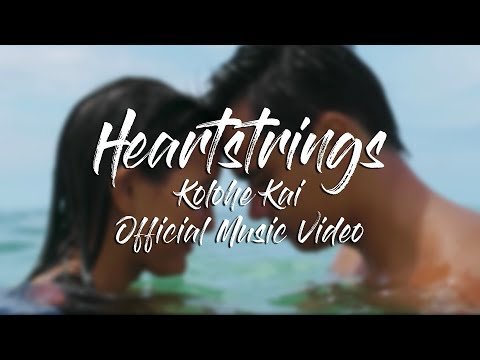 Heartstrings - Kolohe Kai - Official Music Video