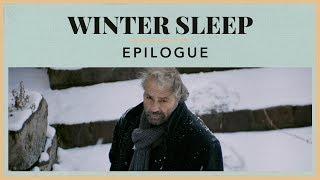 Winter Sleep   Epilogue