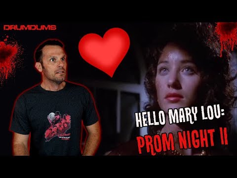 Drumdums Reviews PROM NIGHT 2 (HELLO MARY LOU!)