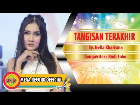 Download Lagu TANGISAN TERAKHIR - NELLA KHARISMA (Official Video Music) [HD] Music Video