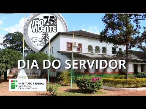 Dia do Servidor 2018 - IFMT São Vicente