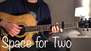 Video Space For Two - Mr. Probz (Acoustic Guitar Cover) MP3, 3GP, MP4, WEBM, AVI, FLV Maret 2018