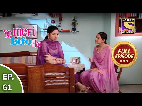 Ep 61 - Pooja And Mandy Are In A Fix - Ye Meri Life Hai - Full Episode