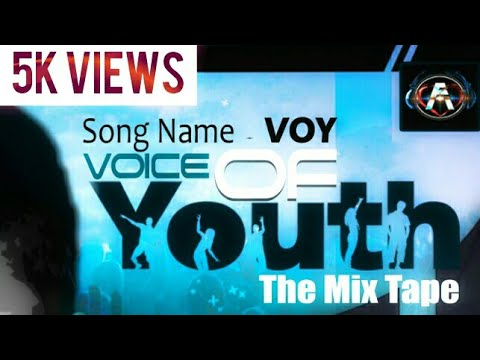 Voice Of Youth The Mixtape (FULL AUDIO)