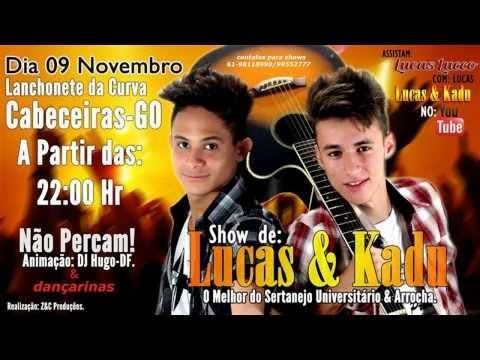 Lucas & Kadu 9 de novembro em Cabeceiras-GO(Vinheta)