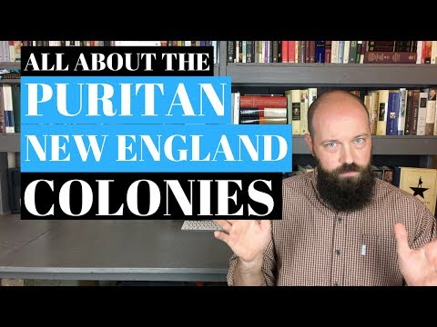 All About the Puritan New England Colonies