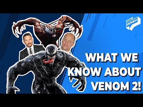 Everything We Know So Far About Venom 2