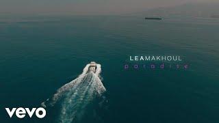 Lea Makhoul - Paradise (Official Music Video)