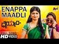 Dhairyam   Enappa Maadli Naanu   New Kannada Full HD Video Song 2017   Ajai Rao   Adhithi   Emil