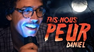 Video Fais-nous peur Daniel MP3, 3GP, MP4, WEBM, AVI, FLV November 2017