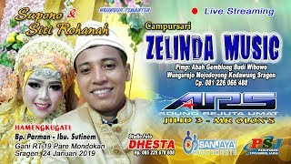 Video LIVE #ZELINDA_MUSIC #SANJAYA_MULTIMEDIA #ARS_SOUND_JILID3 //Gani Mondokan 24 Januari 2019 MP3, 3GP, MP4, WEBM, AVI, FLV Januari 2019
