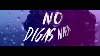 Mario Bautista  No Digas Nada Lyric Video