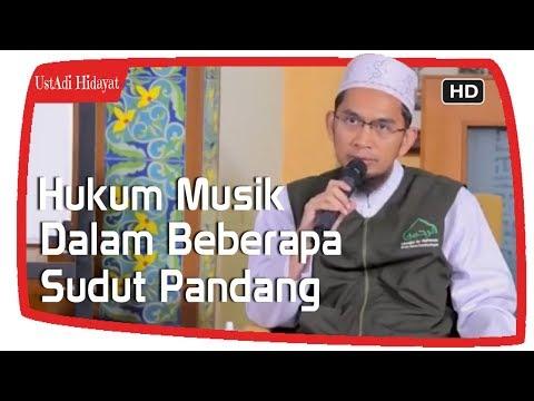 Hukum Musik Dalam Beberapa Sudut Pandang ||Ustadz Adi Hidayat Lc MA