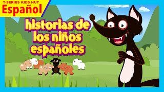 historias de los niños españoles - cuentos en español | infantiles cuentos