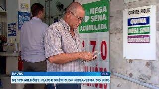 Prêmio de R$ 170 milhões da Mega-Sena atrai apostadores em Bauru