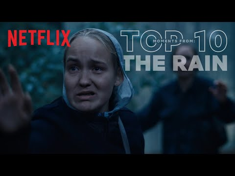 The Rain: Top 10 Moments | Netflix