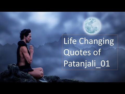Happiness quotes - Life Changing Quotes of Patanjali 01