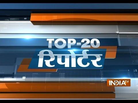 Top 20 Reporter   September 21  2014 - India TV 21 September 2014 09 PM