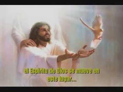 El Espiritu de Dios esta en este Lugar