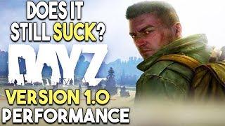DayZ 1.0 PC Performance - Does It Still Suck?