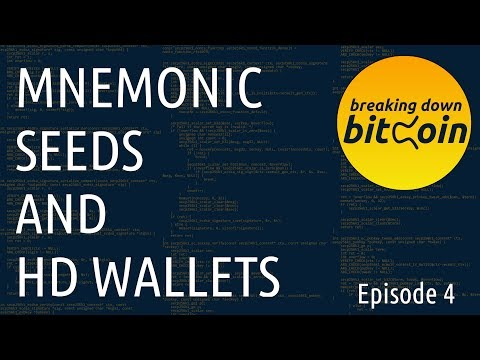 Mnemonic Seeds and HD Wallets - Breaking Down Bitcoin Ep. 4