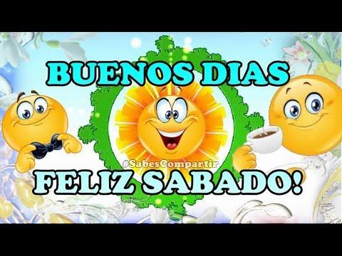 Frases de amigos - BUENOS DIAS FELIZ SABADO