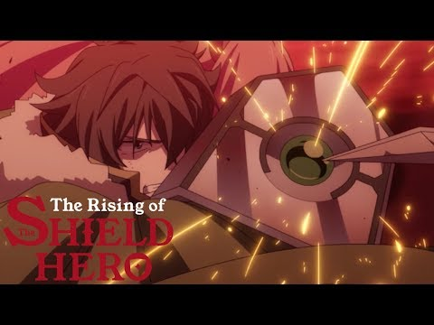 The Rising of the Shield Hero | OFFICIAL DUB PREVIEW