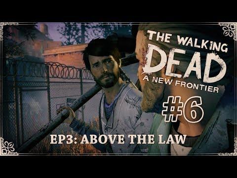 TWD: A New Frontier │ Above the Law [#6] Těžké loučení