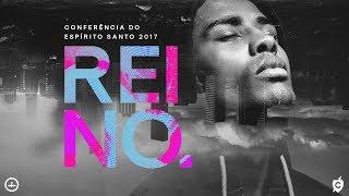 16/06/2017 - CONFERÊNCIA DO ESPÍRITO SANTO - NOITE - PR. LUCIANO SUBIRÁ