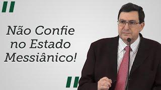 """""""Não Confie no Estado Messiânico!"""" - Solano Portela"""
