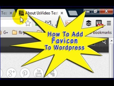 How to Add Favicon to WordPress Site 2013 HD