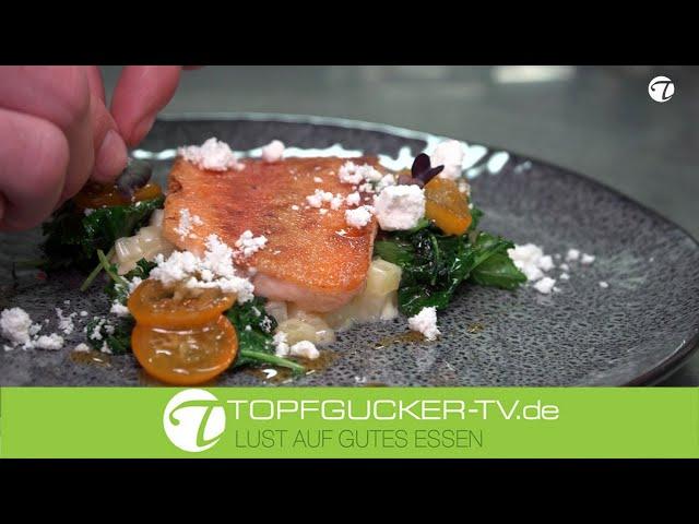 Gebratene Goldforelle   Grünkohl   marinierten Zwergorangen (Kumquats)    Kartoffelrisotto   Topfgucker-TV