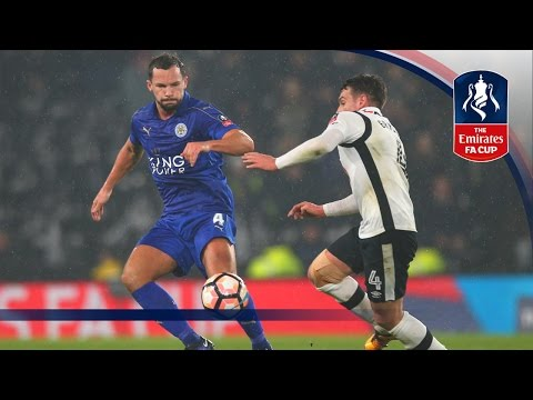 Derby County 2-2 Leicester City - Emirates FA Cup 2016/17 (R4)   Official Highlights