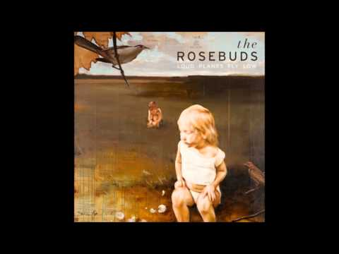 The Rosebuds - Go Ahead lyrics