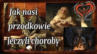 Jak Nasi Przodkowie Leczyli Choroby. Aliaksandr Haretski.
