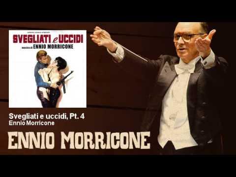 Ennio Morricone - Svegliati e uccidi, Pt. 4 - Svegliati E Uccidi (1966)