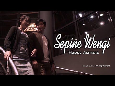 Sepine Wengi ~ Happy Asmara   |   Official Movie Video