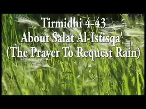 Tirmidhi 4-43: About Salat Al-Istisqa' (The Prayer To Request Rain)