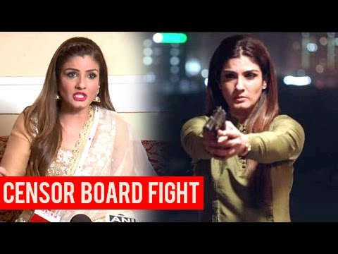 Raveena Tandon LASHES Out On Censor Board For Refu